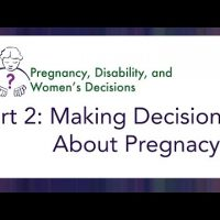 Video 2: Making Decisions about Pregnancy