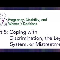 Video 5:  Coping with Discrimination, the Legal System, or Mistreatment