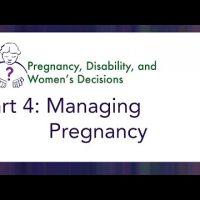 Video 4: Managing Pregnancy