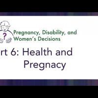 Video 6 - Health and Pregnancy